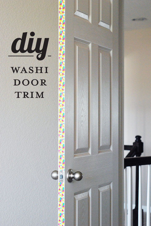 DIY - Washi Door Trim